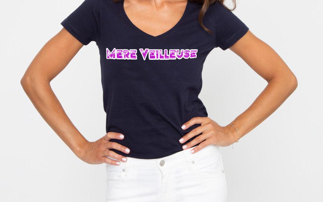 """T-shirt pour maman """"mère-veilleuse""""!"""